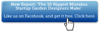 Get a Free Garden Design Report: The 10 Biggest Mistakes Startup Garden Designers Make