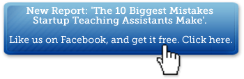 Get a Free Teaching Assistant Report: The 10 Biggest Mistakes Startup Teaching Assistants Make